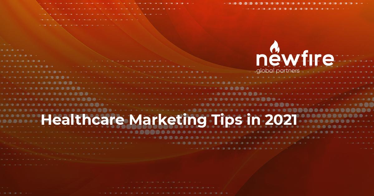 Healthcare Marketing Tips in 2021
