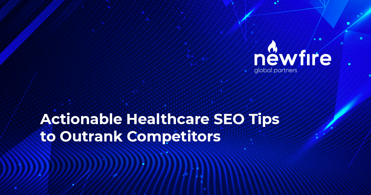 Actionable Healthcare SEO Tips to Outrank Competitors